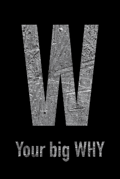 Your Big Why
